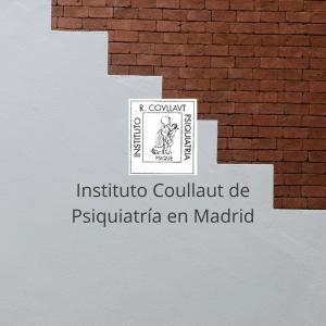 Instituto R. Coullaut de Psiquiatría en Madrid